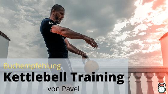 Kettlebell-Training von Pavel