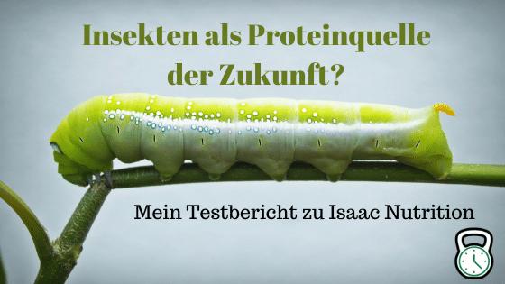 Testbericht: Protein aus Insekten